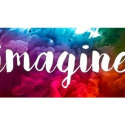 "The word ""Imagine"" is written in white script over a colorful background."